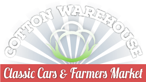 Cotton Warehouse - Classic Cars & Farmers Market